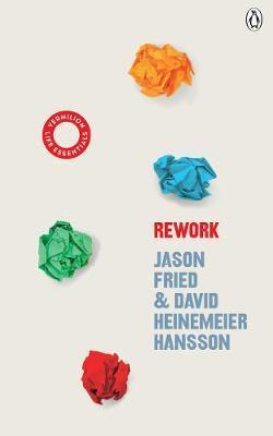 ReWork by David Heinemeier Hansson