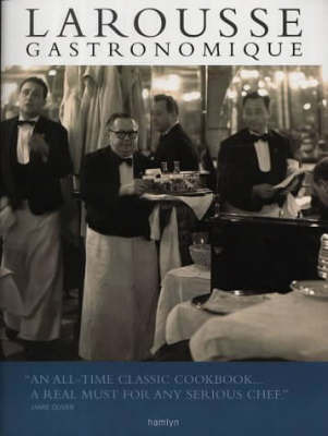 Larousse Gastronomique: The World's Greatest Cookery Encyclopedia by Prosper Montagne