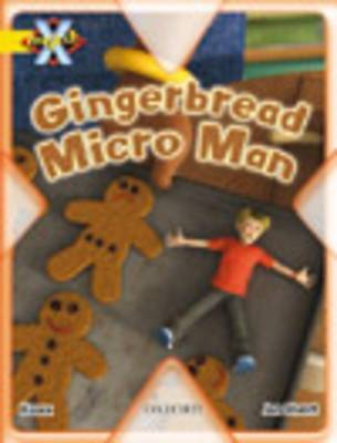 Project X: Food: the Gingerbread Micro-man by Danny Waddell