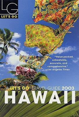 Let's Go Hawaii 2003 by Let's Go Inc