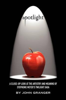 Spotlight by John Granger