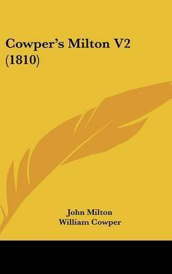 Cowper's Milton V2 (1810) by John Milton