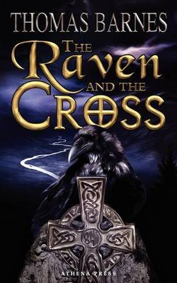 The Raven and the Cross by Thomas Barnes