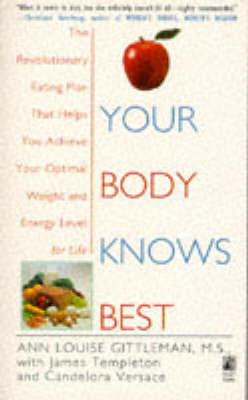 Your Body Knows Best by Ann Louise Gittleman image