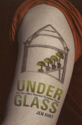 Under Glass by Jen Hirt