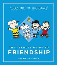 The Peanuts Guide to Friendship by Charles M Schulz image