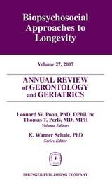 Annual Review of Gerontology and Geriatrics: Volume 27 image