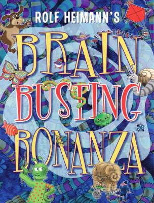 Brain Busting Bonanza by Rolf Heimann