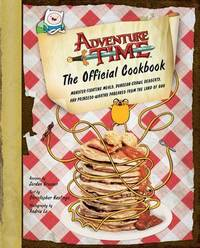 Adventure Time: The Official Cookbook by Jordan Grosser