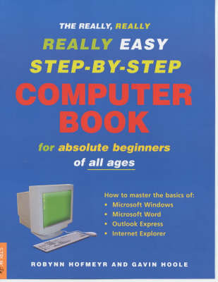 The Really, Really, Really Easy Step-by-step Computer Book by Gavin Hoole image