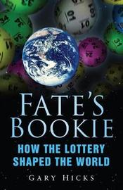 Fate's Bookie by Gary Hicks