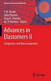 Advances in Elastomers II