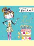 Rachel Ellen: It's Your Birthday Oh Yeah - Greetings Card
