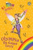 Rainbow Magic: Olympia the Games Fairy by Daisy Meadows