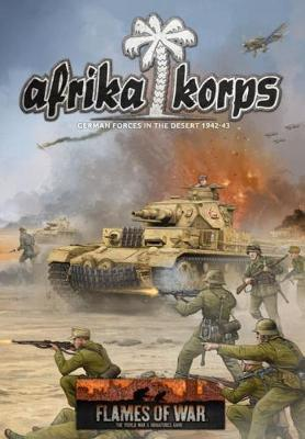 Flames of War: Afrika Korps - Army Rulebook