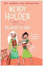 The Wives of Bath by Wendy Holden image