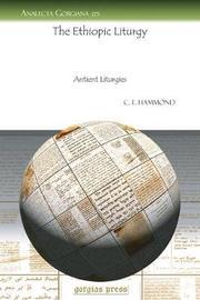 The Ethiopic Liturgy by C.E. Hammond