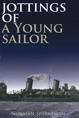 Jottings of a Young Sailor by Norman Sparksman image