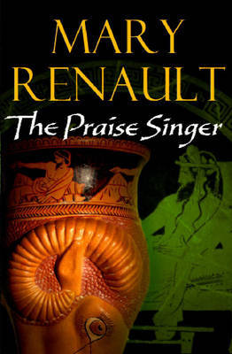 The Praise Singer by Mary Renault image