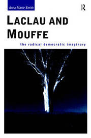 Laclau and Mouffe by Anna Marie Smith image