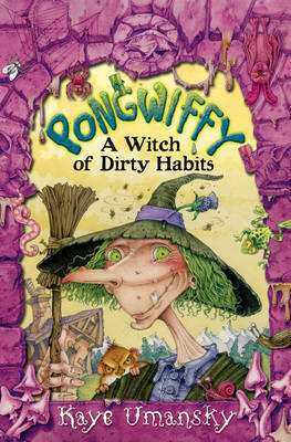 Pongwiffy - A Witch of Dirty Habits by Kaye Umansky image
