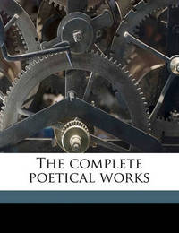 The Complete Poetical Works by Austin Dobson