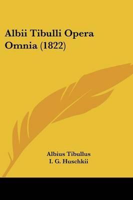 Albii Tibulli Opera Omnia (1822) by Albius Tibullus image