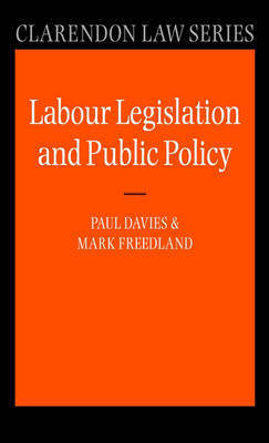 Labour Legislation and Public Policy by Paul Davies