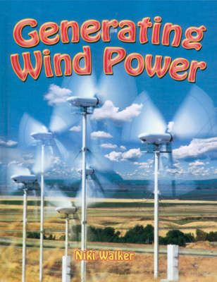 Generating Wind Power by Niki Walker