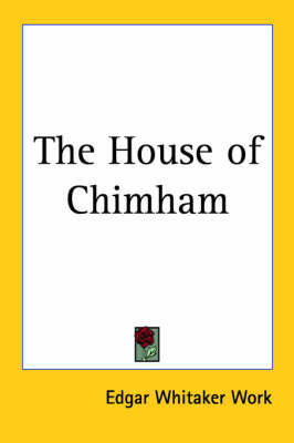 The House of Chimham by Edgar Whitaker Work