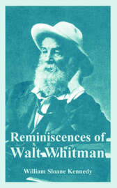 Reminiscences of Walt Whitman by William Sloane Kennedy image