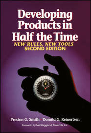 Developing Products in Half the Time by Preston G Smith