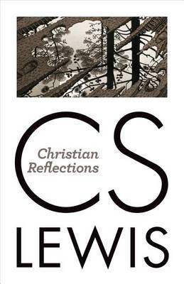 Christian Reflections by C.S Lewis image