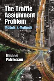 The Traffic Assignment Problem by Michael Patriksson