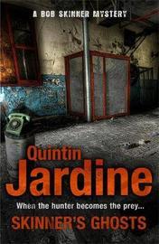 Skinner's Ghosts (Bob Skinner series, Book 7) by Quintin Jardine