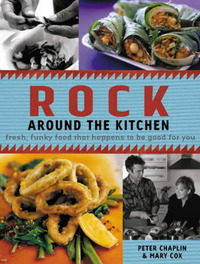 Rock Around the Kitchen: Fresh, Funky Food that Happens to be Good for You by Mary Cox image