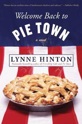 Welcome Back to Pie Town by Lynne Hinton image