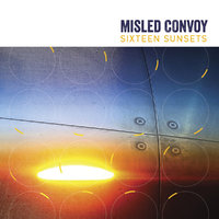 Sixteen Sunsets by Misled Convoy