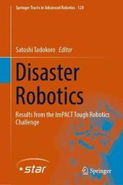 Disaster Robotics