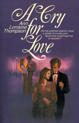 A Cry for Love by Ann Lorraine Thompson image