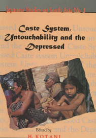 Caste System, Untouchability and the Depressed by Hiroyuki Kotani image
