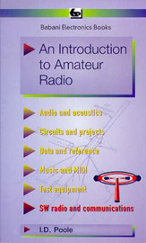 An Introduction to Amateur Radio by I.D. Poole