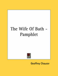 The Wife of Bath - Pamphlet by Geoffrey Chaucer
