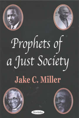 Prophets of a Just Society by Jake C. Miller image