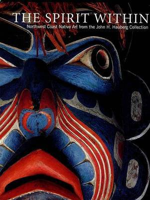 Spirit within: John H.Hauberg Collection of Northwest Coast Native Art image