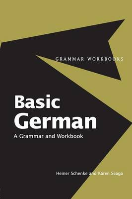 Basic German: A Grammar and Workbook by Heiner Schenke image