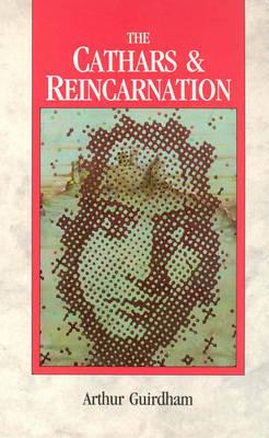 The Cathars & Reincarnation by Arthur Guirdham image