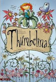 Thumbelina: The Graphic Novel by Hans Christian Andersen