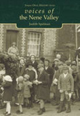 Voices of the Nene Valley by Judith Spelman