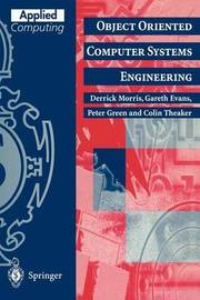 Object Oriented Computer Systems Engineering by Derrick Morris